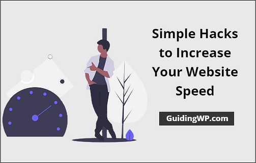 Simple Hacks to Increase Your Website Speed