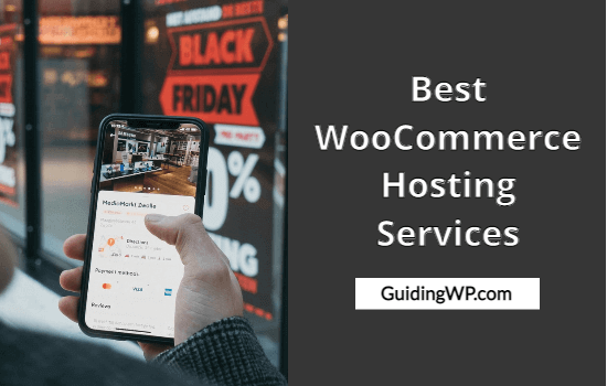 Best WooCommerce Hosting Services