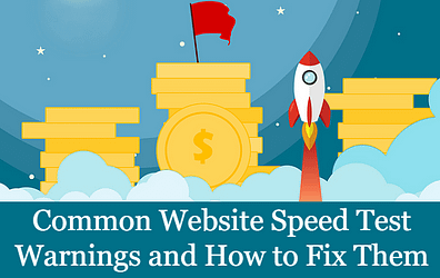 Common Website Speed Test Warnings and How to Fix Them