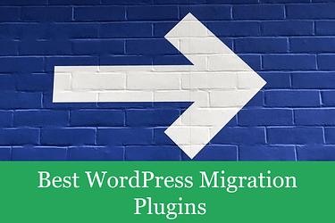 Best-WordPress-Migration-Plugins