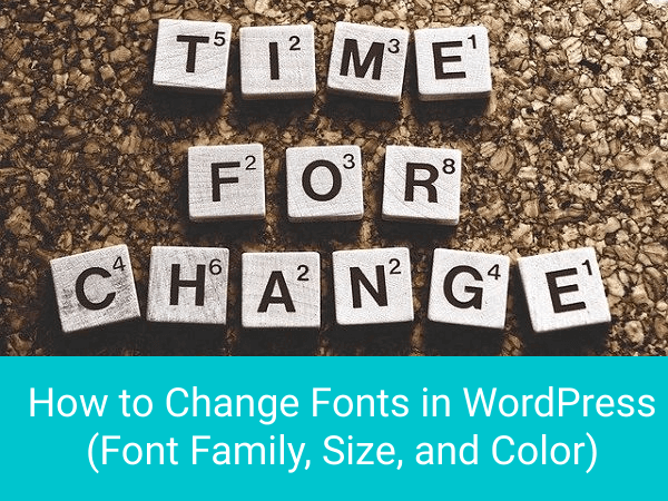 How-to-Change-Fonts-in-WordPress
