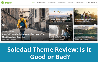 Soledad-Theme-Review-Is-It-Good-or-Bad